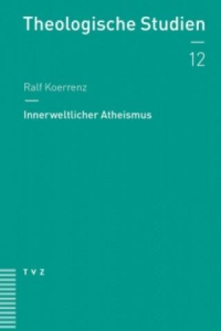 Innerweltlicher Atheismus