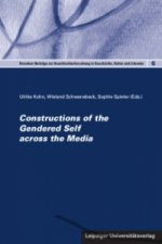Constructions of the Gendered Self across the Media