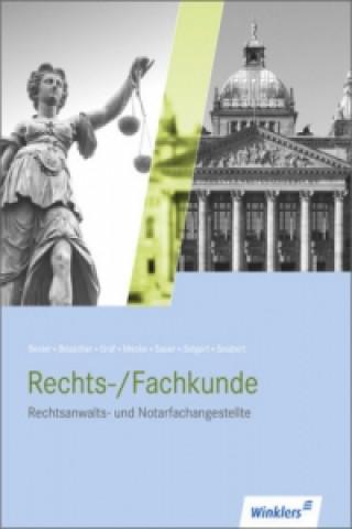 Rechtsanwalts- und Notarfachangestellte - Rechts-/Fachkunde