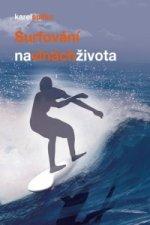 Surfování na vlnách života