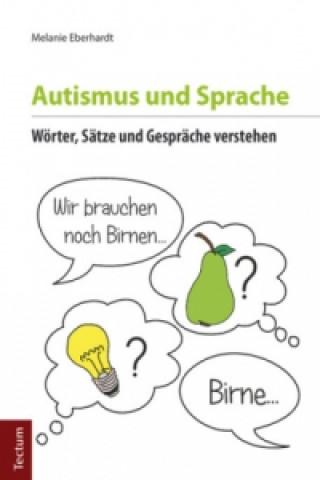 Autismus und Sprache