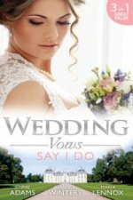 Wedding Vows: Say I Do