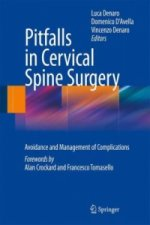 Pitfalls in Cervical Spine Surgery
