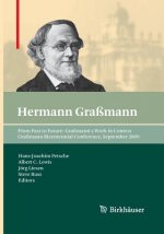 From Past to Future: Graßmann's Work in Context, 1