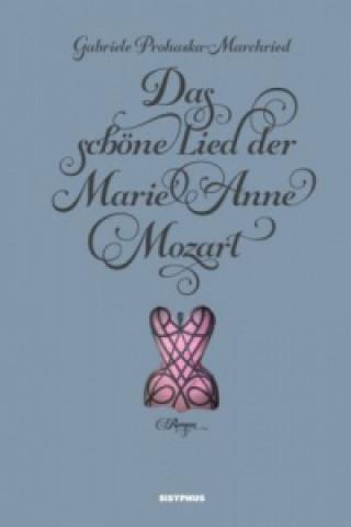 Das schöne Lied der Marie Anne Mozart