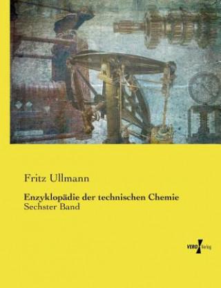 Enzyklopadie der technischen Chemie