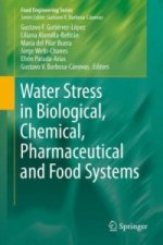 Water Stress in Biological, Chemical, Pharmaceutical and Food Systems