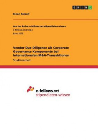 Vendor Due Diligence als Corporate Governance Komponente bei internationalen M&A-Transaktionen