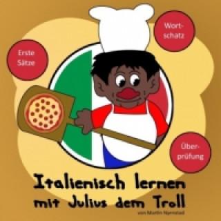 Italienisch lernen mit Julius dem Troll