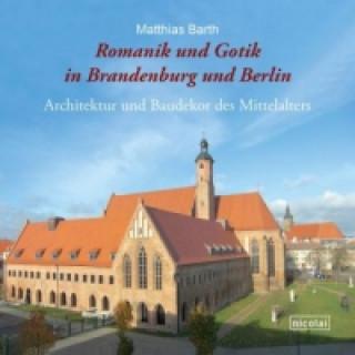 Romanik und Gotik in Brandenburg und Berlin