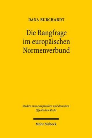 Die Rangfrage im europäischen Normenverbund