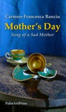 Mother's Day - Song of the Sad Mother