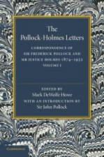The Pollock–Holmes Letters: Volume 1