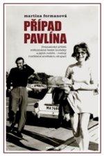 Případ Pavlína