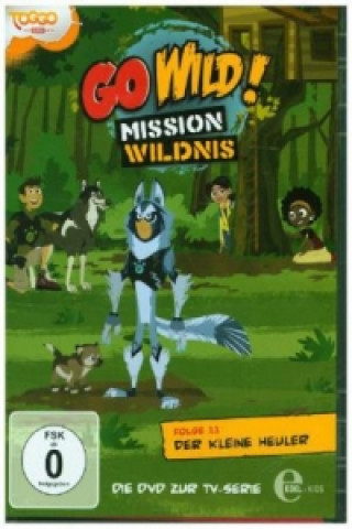 Go Wild! - Mission Wildnis - Der kleine Heuler