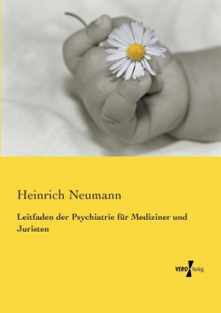 Leitfaden der Psychiatrie fur Mediziner und Juristen