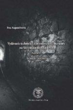 Vydávanie technickej a prírodovednej literatúry na Slovensku do roku 1918 Zväzok 1. Technická literatúra