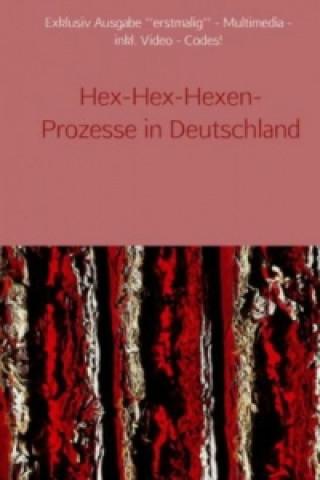 Hex-Hex-Hexen-Prozesse in Deutschland
