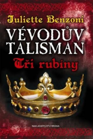 Vévodův talisman Tři rubíny