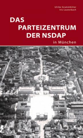 Parteizentrum der NSDAP in Munchen
