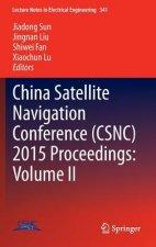 China Satellite Navigation Conference (CSNC) 2015 Proceedings: Volume II