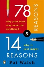 78 Reasons Why Your Book May Never Be Published and 14 Reaso