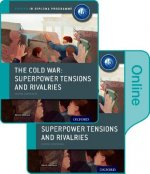 Cold War - Superpower Tensions and Rivalries: IB History Pri