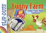 Flip Outs -- Funny Farm: Color Your Own Cartoon!