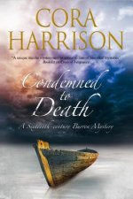 Condemned to Death: A Burren Mystery Set in Sixteenth-Centur