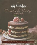 No Sugar Desserts and Baking Book