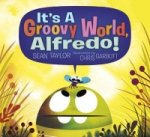 It's a Groovy World, Alfredo