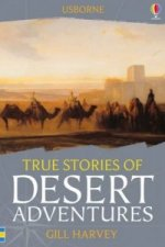 True Stories of Desert Adventures