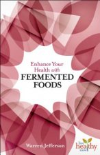 Enhance Your Health with Fermented Food
