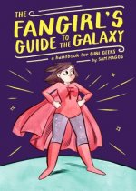 Fangirl's Guide To The Galaxy