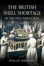 British Shell Shortage of the First World War