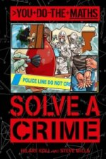 You Do the Maths: Solve a Crime