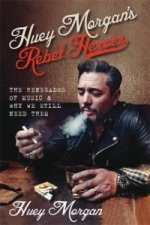 Huey Morgan's Rebel Heroes