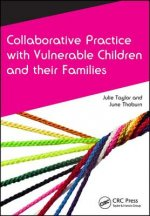 Collaborative Practice with Vulnerable Children and Their Fa
