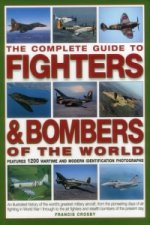 Complete Guide to Fighters & Bombers of the World