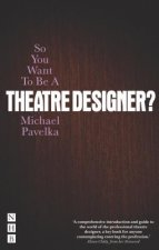 So You Want To Be A Theatre Designer