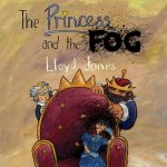 Princess and the Fog