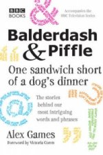 Balderdash & Piffle: One Sandwich Short of a Dog's Dinner