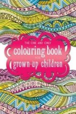 One and Only Colouring Book for Grown-Up Children