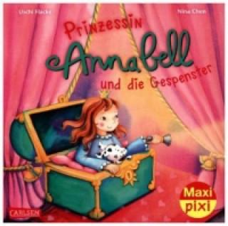 Prinzessin Annabell und die Gespenster