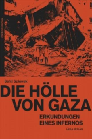 Die Hölle von Gaza