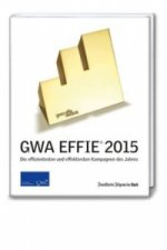 GWA Effie Award® 2015