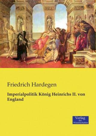 Imperialpolitik Koenig Heinrichs II. von England