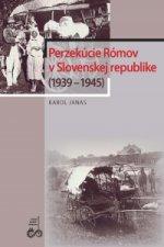 Perzekúcie Rómov v Slovenskej republike (1939 – 1945)
