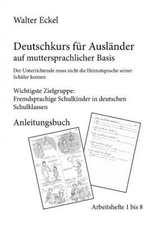 Deutschkurs fur Auslander auf muttersprachlicher Basis - Anleitungsbuch