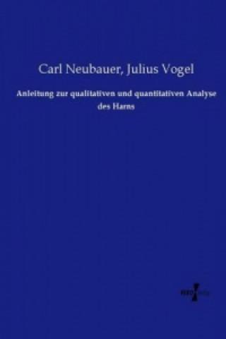 Anleitung zur qualitativen und quantitativen Analyse des Harns
